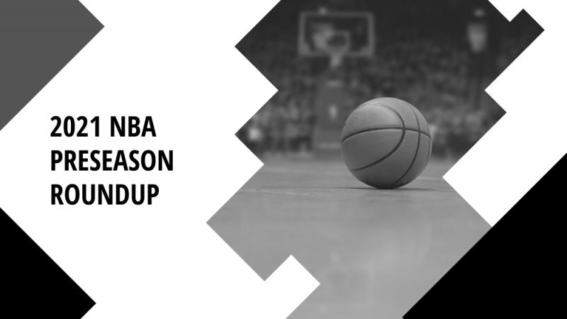 2021 NBA Preseason Roundup Blog Featured Image - Eli Lunzer Productions3